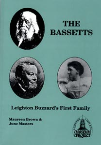 The Bassetts: Leighton Buzzard's First Family - Quakers, Drapers, Bankers
