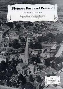 Pictures Past and Present - Leighton-Linslade: A Picture History of Leighton Buzzard and Surrounding Area
